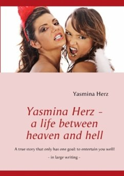 Yasmina Herz - a life between heaven and hell