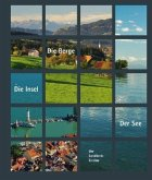 Der See - Die Insel - Die Berge. Der Landkreis Lindau