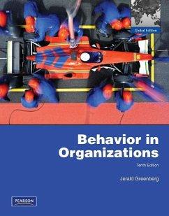 Behavior in Organizations - Greenberg, Jerald; Greenberg, Jerald