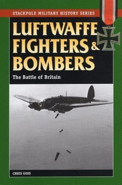 Luftwaffe Fighters and Bombers: The Battle of B...