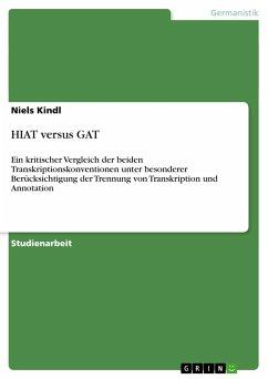 HIAT versus GAT - Kindl, Niels