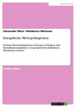 Europäische Metropolregionen - Meissner, Waldemar Winz, Alexander