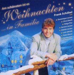 Am Schönsten Ist Es Weihnachten In Familie - Schöbel,Frank Mit Lacasa,Aurora