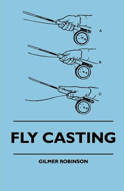 Fly Casting - Robinson, Gilmer