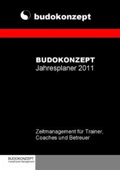 Budokonzept Jahresplaner 2011 - Herausgegeben von Kruckemeyer, Ralf