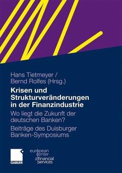 Krisen und Strukturveränderungen in der Finanzindustrie
