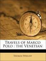 Travels of Marco Polo : the Venetian