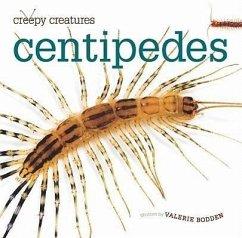 Centipedes - Bodden, Valerie