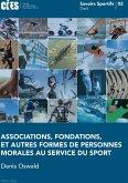Associations, fondations, et autres formes de personnes morales au service du sport