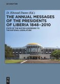 The Annual Messages of the Presidents of Liberia 1848-2010