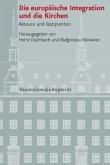 Die europäische Integration und die Kirchen
