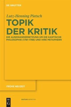 Topik der Kritik - Pietsch, Lutz-Henning