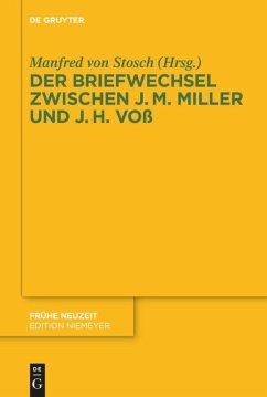 Der Briefwechsel zwischen Johann Martin Miller und Johann Heinrich Voß