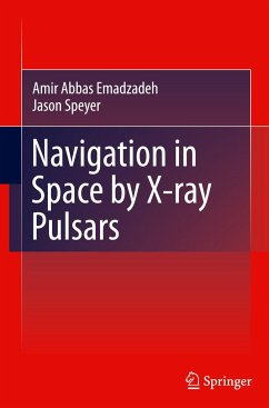 Navigation in Space by X-ray Pulsars - Emadzadeh, Amir Abbas; Speyer, Jason Lee