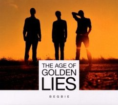 The Age Of Golden Lies - Begbie