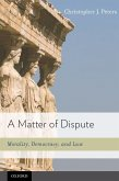 Matter of Dispute: Morality, Democracy, and Law
