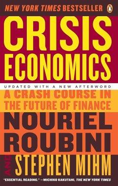 Crisis Economics - Roubini, Nouriel; Mihm, Stephen