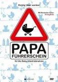 Richtig Vater werden: Papa-Führerschein für die Baby-Inbetriebnahme