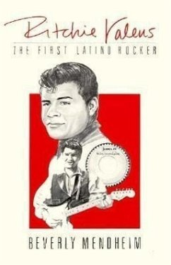 Ritchie Valens: The First Latino Rocker