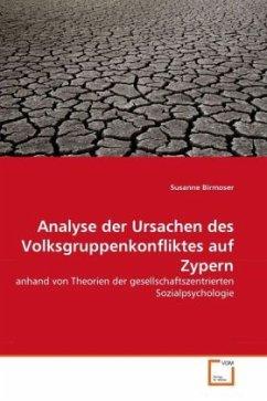 Analyse der Ursachen des Volksgruppenkonfliktes auf Zypern