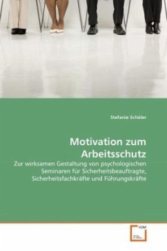 Motivation zum Arbeitsschutz