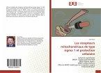 Les récepteurs mitochondriaux de type sigma 1 et protection cellulaire