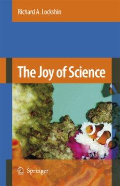 The Joy of Science - Lockshin, Richard A.