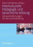 Interkulturelle Pädagogik und Sprachliche Bildung