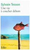 Vie a Coucher Dehors