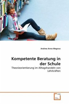 Kompetente beratung in der schule von andrea anna magnus for Kompetente beratung