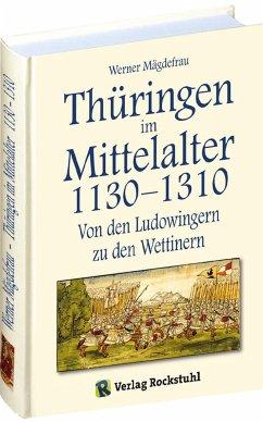 Thüringen im Mittelalter 3. 1130-1310