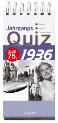 Jahrgangsquiz 1936 - Text- u. Bildred. v. Jacob, Tom Nussbaum-Jacob, Daniela