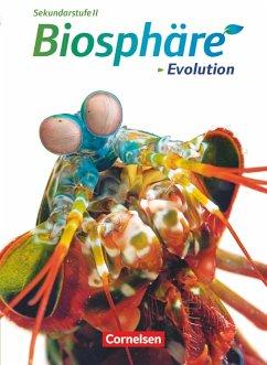 Biosphäre Sekundarstufe II. Evolution. Schülerb...