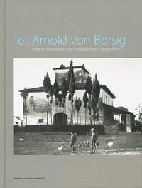 Tet Arnold von Borsig - Sprengel Museum Hannover (Hg.)