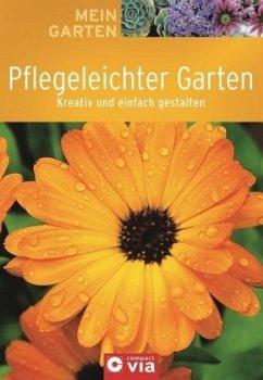 Mein Garten - Pflegeleichter Garten