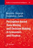Perception-based Data Mining and Decision Making in Economics and Finance