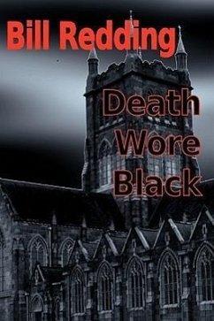 Death Wore Black - Redding, Bill