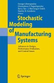 Stochastic Modeling of Manufacturing Systems