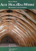 Alte Holzbauwerke