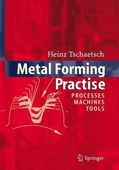 Metal Forming Practise - Tschätsch, Heinz