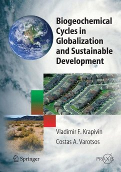 9783642094712 - VLADIMIR F. KRAPIVIN: Biogeochemical Cycles in Globalization and Sustainable Development - Kitap