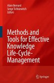 Methods and Tools for Effective Knowledge Life-Cycle-Management