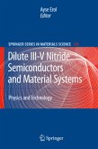 Dilute III-V Nitride Semiconductors and Material Systems