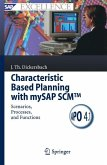 Characteristic Based Planning with mySAP SCM(TM)