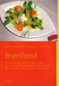 Brainfood - Vogel, Walter; Jug, Brigitte; Pronegg, Elisabeth