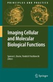 Imaging Cellular and Molecular Biological Functions