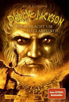 Die Schlacht um das Labyrinth / Percy Jackson Bd.4 - Riordan, Rick