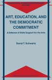 Art, Education, and the Democratic Commitment