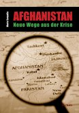 Afghanistan - Neue Wege aus der Krise