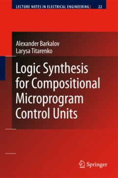 Logic Synthesis for Compositional Microprogram Control Units - Barkalov, Alexander; Titarenko, Larysa